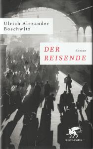 Ulrich Alexander Boschwitz: Der Reisende (Klett-Cotta, 2018)